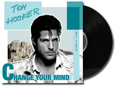 Tom Hooker - Change your mind